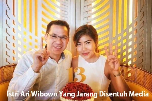 Istri Ari Wibowo Yang Jarang Disentuh Media