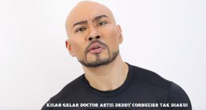 Kisah Gelar Doctor Artis Deddy Corbuzier Tak Diakui